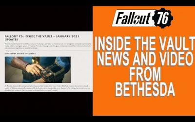 Fallout 76 Inside the Vault news and Bethesda video. Update Jan 26 !!!!