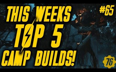 THIS WEEK'S TOP 5 CAMPS in Fallout 76!