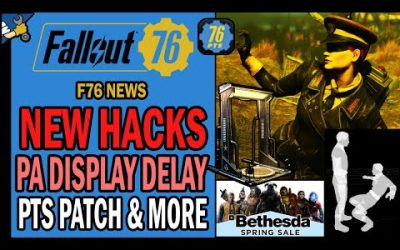 New Weird Hacks, PA Display Delay, PTS Patch, Spring Sale, Feedback Survey & More | Fallout 76 News